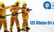 Antalya Büyükşehir Belediye Başkanlığı 125 İtfaiye Eri Alacak